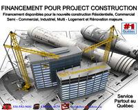 Prêt Construction / FINANCEMENT DISPONIBLE