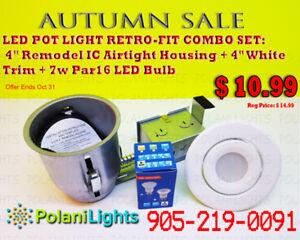 POT LIGHT 4INCH IC HOUSING+WHITE TRIM+7W PAR16 LED BULB $10.99