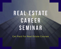 Start Your Real Estate Career - Join Our Free Career Seminar