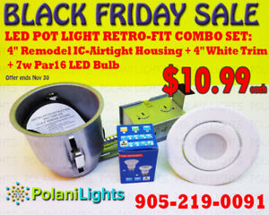 POT LIGHT 4INCH IC HOUSING+WHITE TRIM+7W PAR16 LED BULB $10.99