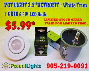 """POT LIGHT 3.5"""" NON-IC HOUSING+WHITE TRIM+6.5W GU10 LEDBULB $5.9"""