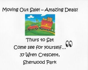 GARAGE SALE - MOVING SALE! - EVERYTHING MUST GO...