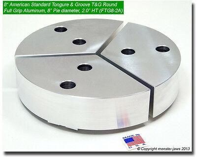 8 Tongue Groove Aluminum Round Chuck Soft Top Jaws 2.0 Ht 8 Pie Diameter
