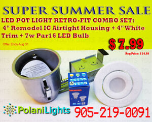 POT LIGHT 4INCH IC HOUSING+WHITE TRIM+7W PAR16 LED BULB $7.99