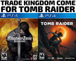 TRADE PS4 Kingdom Come for Tomb Raider (or others)