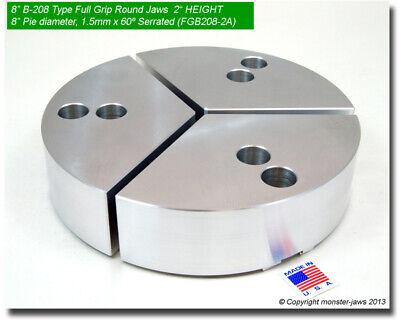 8 Full Grip Round Jaws Aluminum For B-208 Lathe Chucks 2 Ht 8 Pie Diameter