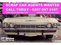CAR SCRAP AGENTS WANTED ASAP   1200+ LEADS A WEEK   CALL NOW 0207 097 0197   RHINO CAR SCRAP