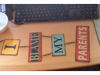 """CUTE METAL SIGN KITSCH """"I BLAME MY PARENTS"""""""
