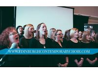 SINGERS WANTED - EDINBURGH CONTEMPORARY CHOIR FREE TASTER!