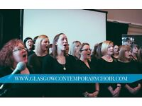 SINGERS WANTED - GLASGOW CONTEMPORARY CHOIR FREE TASTER!