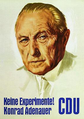 """Plakat CDU Konrad Adenauer """"Keine Experiemente"""" Bundestagswahl Poster Politik"""