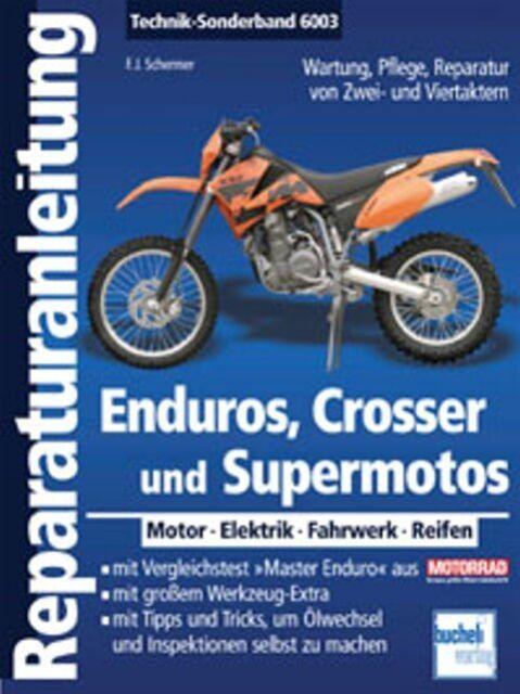 WERKSTATTHANDBUCH REPARATURANLEITUNG 6003 ENDUROS, CROSSER UND SUPERMOTOS