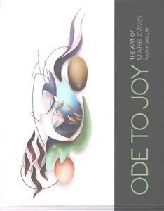 Ode to Joy: The Art of Mark Davis by Davis, Mark -Hcover