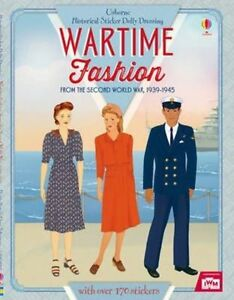 Historical Sticker Dolly Dressing Wartime Fashion (1939-1945) by Rosie Hore...