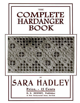Sara Hadley #3.02 c.1906 Complete Hardanger Embroidery Vintage Instructions