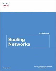 Scaling Networks Lab Manual by Cisco Networking Academy Paperback 2013 - Norwich, United Kingdom - Scaling Networks Lab Manual by Cisco Networking Academy Paperback 2013 - Norwich, United Kingdom