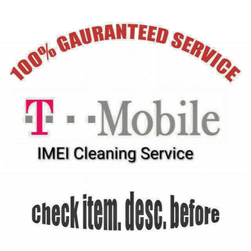 T-Mobile USA IMEI Fix & Cleaning Premium Service to Unbar any Device iOS/Android