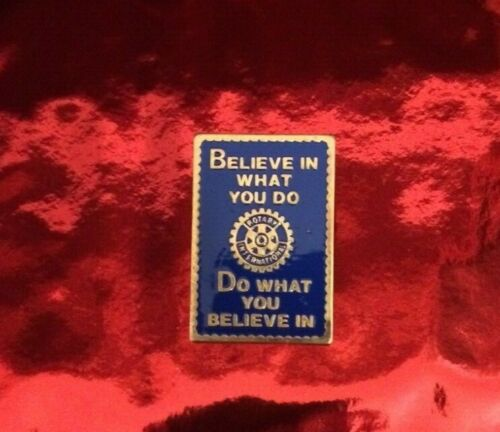 Believe In What You Do - Do What You Believe In Pin Rotary International 1993-94