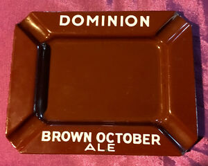 Vintage (pre 1936) Dominion Brown October Ale ash tray - REDUCED