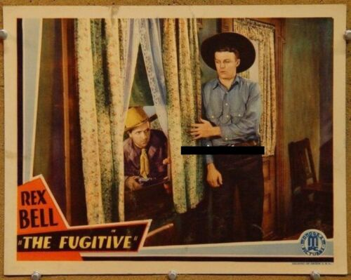 THE FUGITIVE, 1933, Rex Bell Monogram Pictures Western: U.S. 11*14 Lobby Card