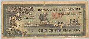 INDOCHINE BANK NOTE | 500Đ OR 500 PIASTRES Footscray Maribyrnong Area Preview