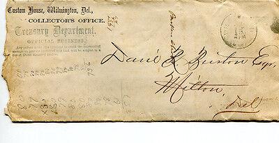 Advertising Cover Envelope CUSTOM HOUSE TREASURY DEPT Collector  Wilmington DE