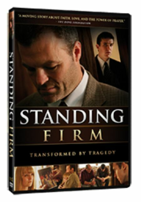 STANDING FIRM: Transformed by Tragedy - Faith, Love, & the Power of Prayer * AFA