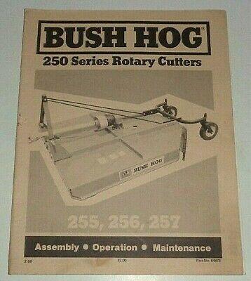 Bush Hog 255 256 257 Rotary Mower Cutter Operators Maintenance Assembly Manual