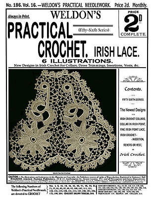 Weldon's 2d 186 C.1900 Practical Crochet Instructions To Make Irish Lace