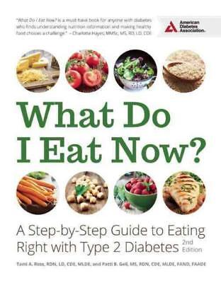 WHAT DO I EAT NOW? - ROSS, TAMI A./ GEIL, PATTI B. - NEW PAPERBACK BOOK