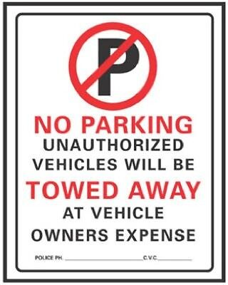 Hy-ko 702 19 X 15 No Parking Unauthorized Vehicles Will Be Towed Sign