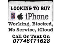 Wanted iPhone Working Cracked/Smashed Signal Problem CASH PAID NOW