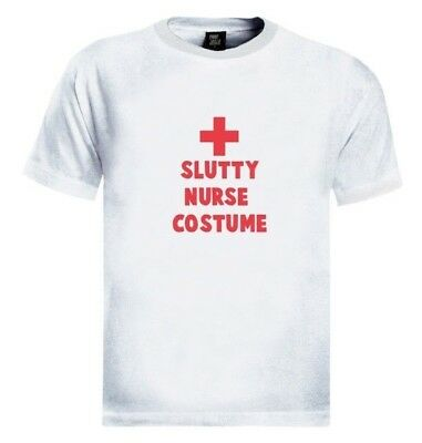 Slutty Nurse Costume T-Shirt Cheap Easy Quick Halloween Costume Party Tee Rude