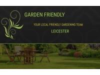 GARDEN FRIENDLY. GARDEN MAINTENANCE SERVICES - ' MAKING YOUR GARDEN A SPACE TO BE PROUD OF '