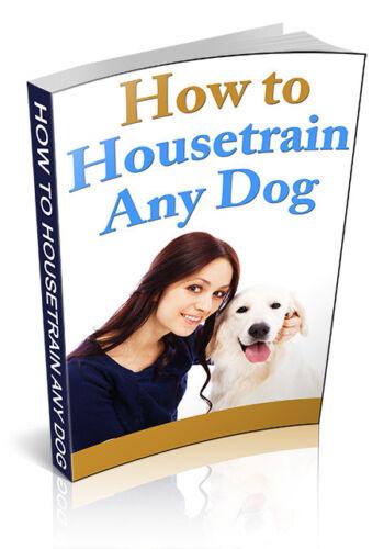 How To Housetrain Any Dog pdf-ebook+MRR+Free Shipping+Bonus books
