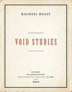 Void-Studies-by-Rachael-Boast-Paperback-2016