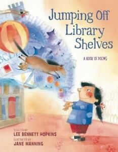 Jumping Off Library Shelves by Hopkins, Lee Bennett -Hcover
