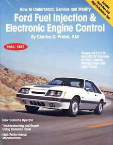 Ford Fuel Injection & Electronic Engine Control 1980 - 1987 Book
