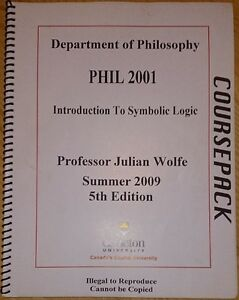 Introduction to Symbolic Logic (PHIL 2001) Course pack