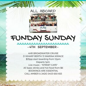 """""""Sunday Funday"""" Broadwater Cruise Main Beach Gold Coast City Preview"""