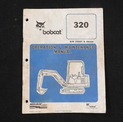 Orignal Bobcat 320 Skid Steer Loader Tractor Operators Maintenance Manual Good 1