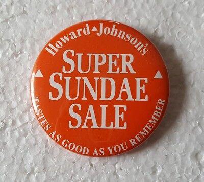 (Howard Johnson's Restaurant Ice Cream Super Sundae Sale Pinback Button Pin)