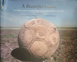 A Beautiful Game: The World's Greatest Players (hardcover)