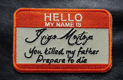 Hello My Name Is Inigo Montoya Princess Bride Morale Hook Patch  My1