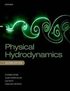 Physical Hydrodynamics by Etienne Guyon, Luc Petit, Catalin D. Mitescu, Jean Pie