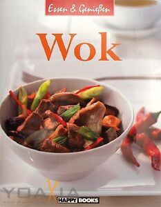 Kochbuch:   Wok   (aus der Serie Essen & Genießen) 64 Seiten über 50 Rezepte