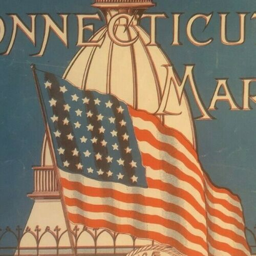 """Vintage WWI Sheet Music """"The Connecticut March"""" American Flag"""