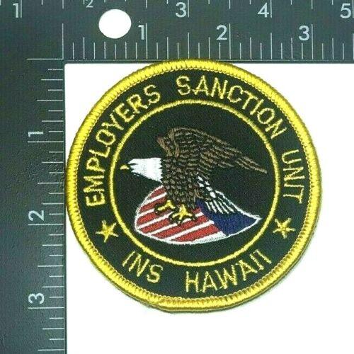 INS HAWAII EMPLOYERS SANCTION UNIT PATCH (PD 3)