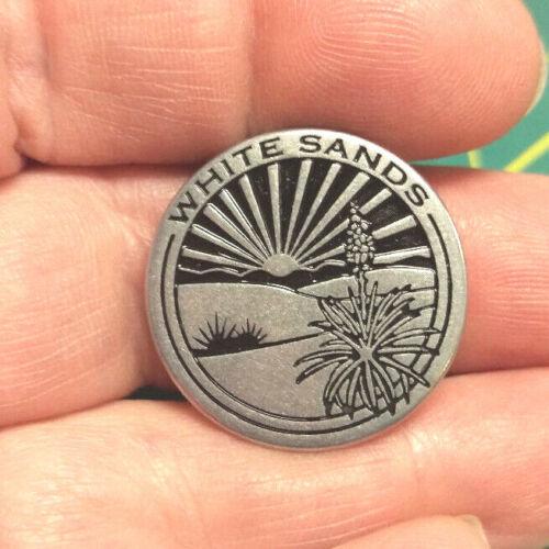 "National Monument Token WHITE SANDS New Mexico, 1"" Token, before Nat"