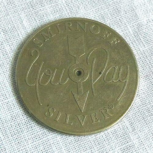 "Smirnoff Silver You Pay Spinning Advertising Trade Token Coin 1972 Medal 1 1/2"""